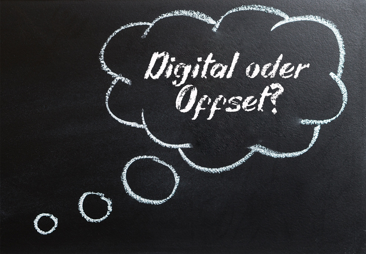 Digital oder Offset?
