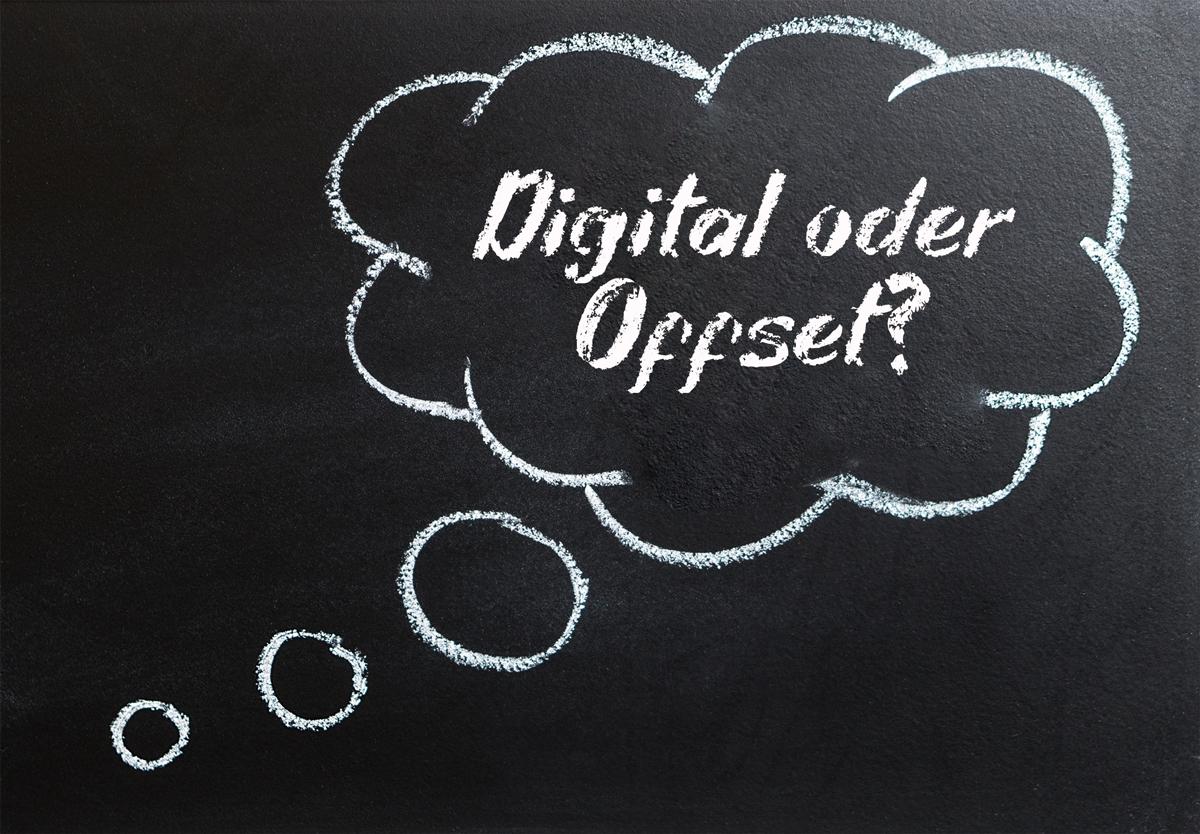 Digital oder Offset?